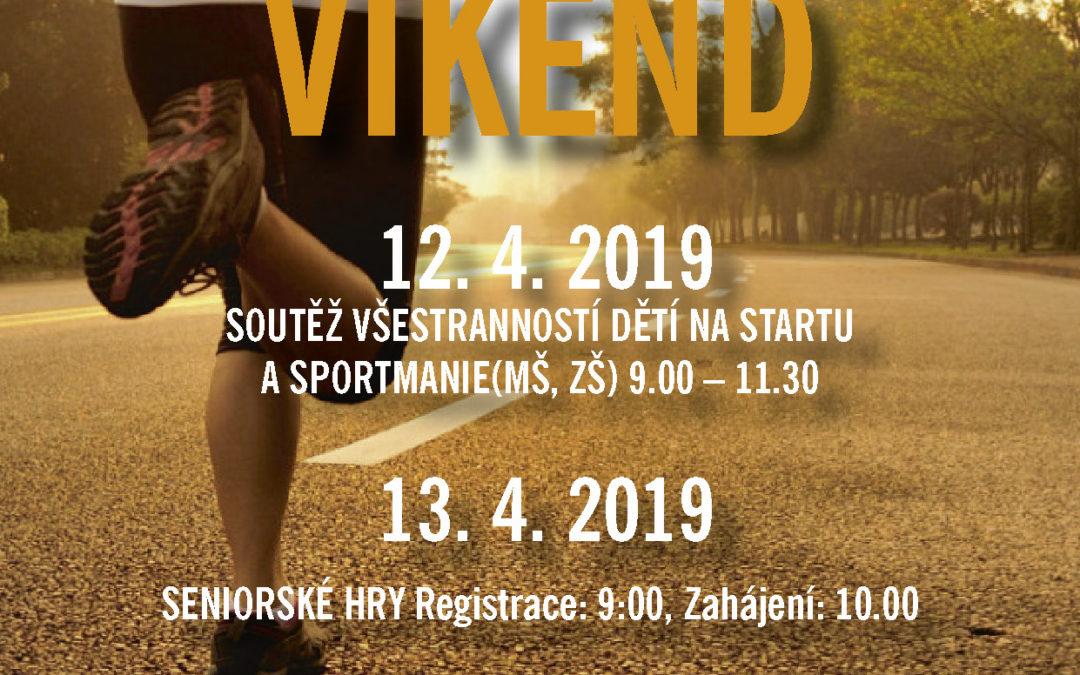 Sportovní víkend ve dnech 12. – 14. dubna 2019 v Sokolovně Železný Brod